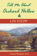 Tell Me about Orchard Hollow: A Smoky Mountain Novel book cover